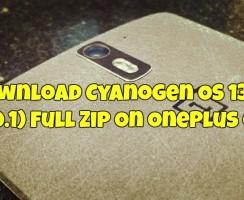 Download Cyanogen OS 13.0.1 (6.0.1) Full Zip On OnePlus One