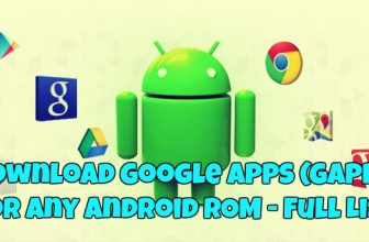 Download Google Apps (GApps) For Any Android ROM – Full List