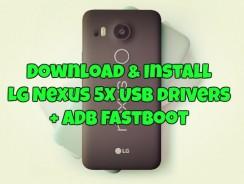 Download & Install LG Nexus 5X USB drivers + ADB Fastboot