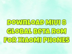 Download MIUI 8 Global Beta ROM For Xiaomi Phones (Redmi Note, Mi Max, Redmi 2, Note Prime & More)