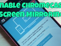 Guide to Enable Chromecast Screen Mirroring on Android