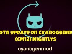 How to Get OTA Update on Cyanogenmod 12 (CM12) Nightlys