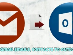 New and Fastest way to Import Gmail Emails, Contacts To Outlook.com