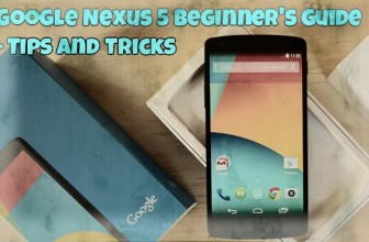 Google Nexus 5 Beginner's Guide – Tips and Tricks