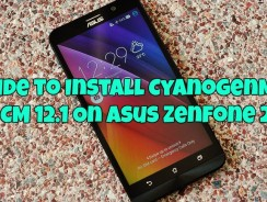 Guide to Install CyanogenMod CM 12.1 On Asus Zenfone 2