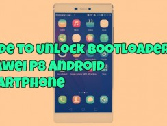 Guide to Unlock Bootloader on Huawei P8 Android Smartphone