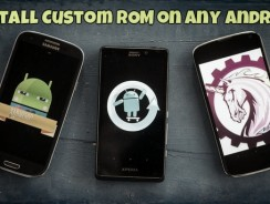 Install Custom ROM on Any Android Smartphone With TWRP & CWM