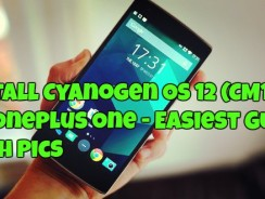 Install Cyanogen OS 12 (CM12S) On OnePlus One – Easiest Guide With Pics