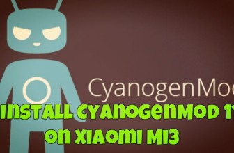 How to Install CyanogenMod 11 on Xiaomi Mi3 Android