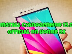 Install CyanogenMod 13.0 Official on Honor 5X Android Phone