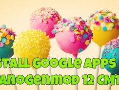 Download Google Apps on Cyanogenmod 12 CM12 Lollipop