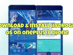 How to Download & Install Hydrogen OS on OnePlus 3 Phone