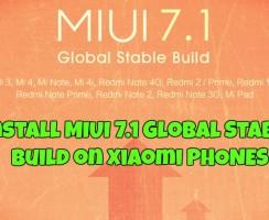 Install MIUI 7.1 Global Stable Build on Xiaomi Mi Note, Redmi note, Prime, Mi4i, Mi 3/Mi 4 and Other
