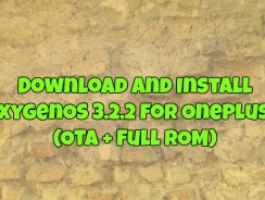 Download And Install OxygenOS 3.2.2 for OnePlus 3 (OTA + Full ROM)