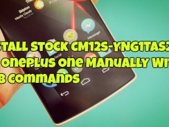 Install Stock CM12S-YNG1TAS2I3 on OnePlus One Manually With ADB Commands