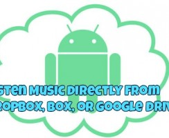Listen Music Directly from Dropbox, Box, or Google Drive – Android