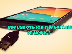 How to Use USB OTG (On the GO) Cable on Nexus 5