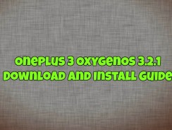 Oneplus 3 OxygenOS 3.2.1 Download and Install Guide