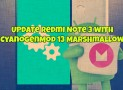 Update Redmi Note 3 with CyanogenMod 13 Marshmallow