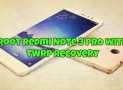 Root Redmi Note 3 PRO with TWRP recovery