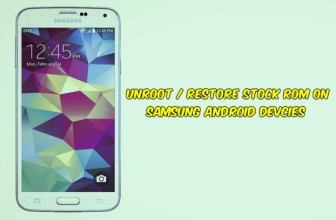 How to Unroot / Restore Stock ROM on Samsung Android Devices