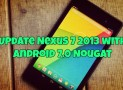 Update Nexus 7 2013 with Android 7.0 Nougat [AOSP 7 Custom ROM]