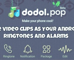 How I Set the Video Ringtones and Alarm on Android With Dodol Pop App