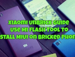 Xiaomi Unbrick Guide – Use Mi Flash Tool to Install MIUI on Bricked Phones