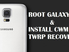 Root Samsung Galaxy S5 SM-G900F and Install TWRP, CWM Recovery