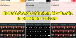 Google Android Keyboard in Different Colors