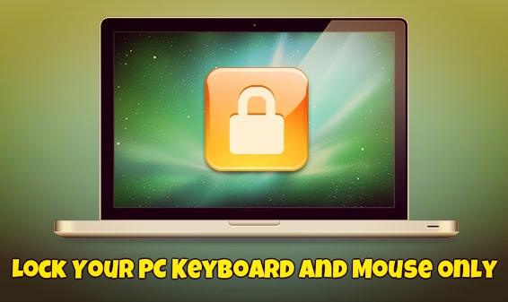 Lock Your PC Keyboard and Mouse Only