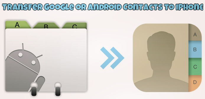 sync contacts from android to iphone transfer or android contacts to iphone wirelessly 19465