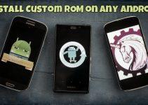 Install Custom ROM on Any Android