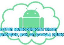 ListenMusicDirectlyfromDropboxBoxorGoogleDrive