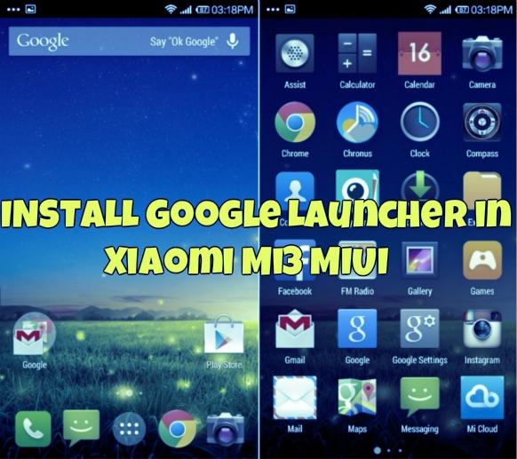 Google Launcher in Xiaomi Mi3 MIUI