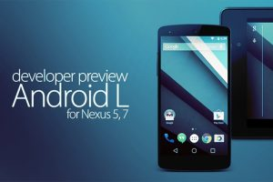 Install New Android L Developer Preview For Nexus 5 and 7