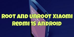 Root and Unroot Xiaomi Redmi 1S Android