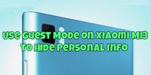Use Guest Mode on Xiaomi Mi3 to Hide Personal Info