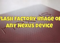 flash factory image on any Nexus device