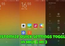 Customize Quick Settings Toggles in MIUI 6 Mi 3