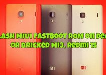 Flash MIUI Fastboot ROM on Dead or Bricked Mi3, Redmi 1s