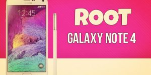 Root Samsung Galaxy Note 4