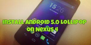 Install Android 5.0 Lollipop on Nexus 4
