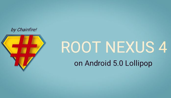 Root Nexus 4 on Android 5 Lollipop