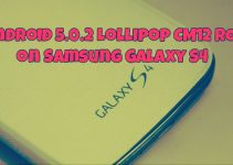 Android 5.0.2 Lollipop CM12 ROM on Samsung Galaxy S4