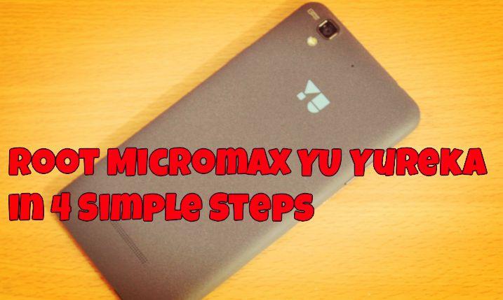 Root Micromax YU Yureka in 4 Simple Steps