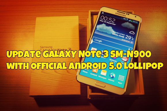 Update GALAXY Note 3 SM-N900 with Official Android 5 0 Lollipop