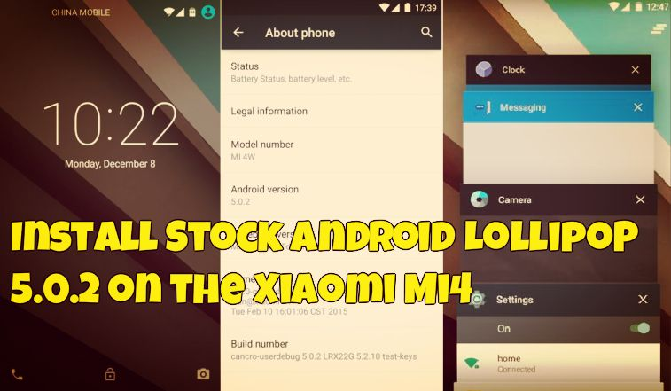 Install Stock Android Lollipop 5 0 2 on the Xiaomi Mi4