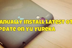 Manually Install Latest OTA Update on Yu Yureka