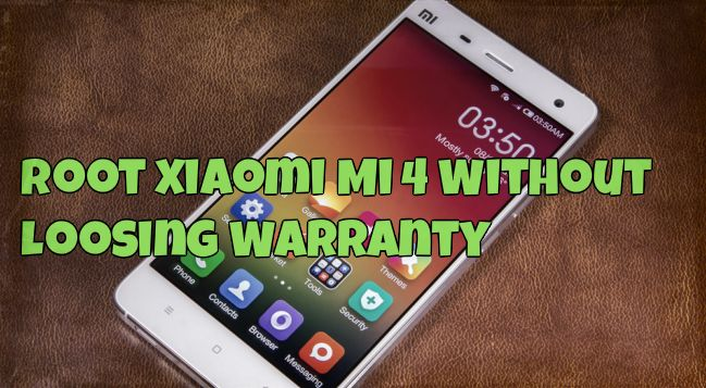 Root Xiaomi Mi 4 Without Loosing Warranty - Easy Guide